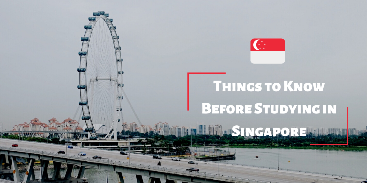 Things to Know Before Studying in Singapore